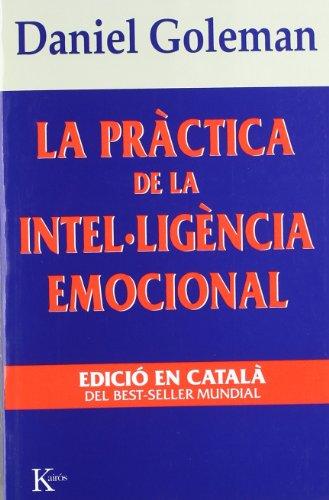 La pràctica de la intel·ligència emocional (Assaig)
