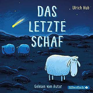 Das letzte Schaf                   Autor:                                                                                                                                 Ulrich Hub                               Sprecher:                                                                                                                                 Ulrich Hub                      Spieldauer: 55 Min.     19 Bewertungen     Gesamt 4,5