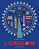 A Kids' Guide to London [Lingua Inglese]