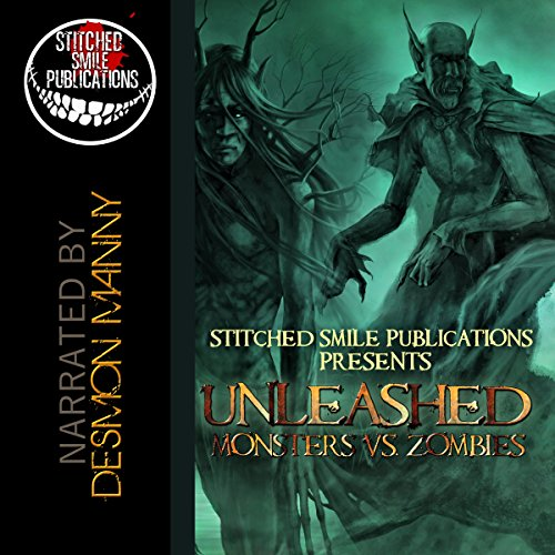 Unleashed: Monsters Vs. Zombies audiobook cover art