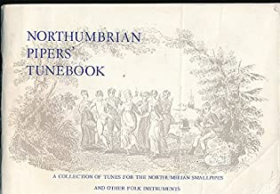 The Northumbrian Pipers' Tune Book