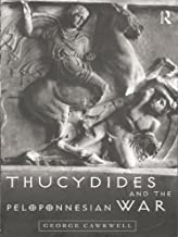 Thucydides and the Peloponnesian War (English Edition)