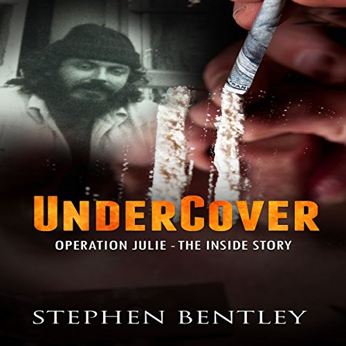 Undercover: Operation Julie - The Inside Story audiobook cover art