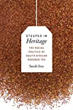 Best Rooibos Teas - Steeped in Heritage: The Racial Politics of South Review