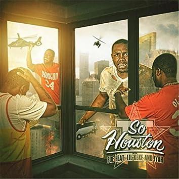 So Houston (feat. Lil' Keke & Iyah)
