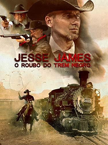 Jesse james - El robo del tren negro