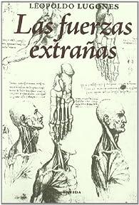 Las fuerzas extrañas par Leopoldo Lugones