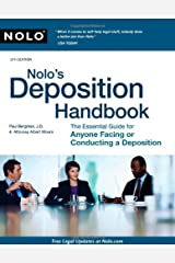 Nolo's Deposition Handbook: The Essential Guide for Anyone Facing or Conducting a Deposition Paperback