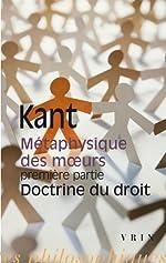 Métaphysique des moeurs, première partie - Doctrine du droit d'Emmanuel Kant