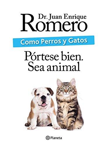 Como perros y gatos (Fuera de colección) (Spanish Edition)