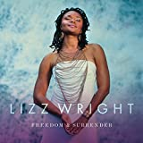 Freedom & Surrender - izz Wright