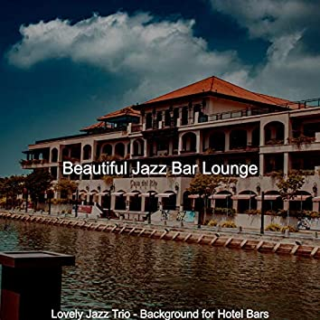 Lovely Jazz Trio - Background for Hotel Bars