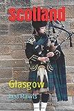 Scotland: Glasgow (Photo Book)
