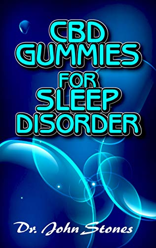 CBD Gummies for Sleep Disorder: A ton of details on all you need to know about how CBD gummies helps to cure sleep disorder