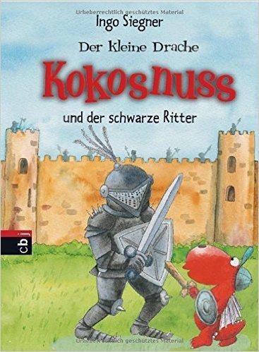 Der kleine Drache Kokosnuss und der schwarze Ritter: Sonderausgabe mit Wackelbild (Sonderausgaben, Band 2) von Ingo Siegner (Autor, Illustrator) ( 19. September 2011 )
