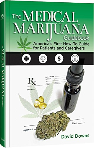 51Ytl153TfL - The Medical Marijuana Guidebook: America's First How-To Guide for Patients and Caregivers