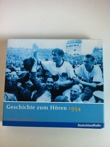 Geschichte zum Hören - 1954