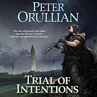 Trial of Intentions     Vault of Heaven, Book 2              By:                                                                                                                                 Peter Orullian                               Narrated by:                                                                                                                                 Peter Ganim                      Length: 32 hrs and 14 mins     39 ratings     Overall 4.4