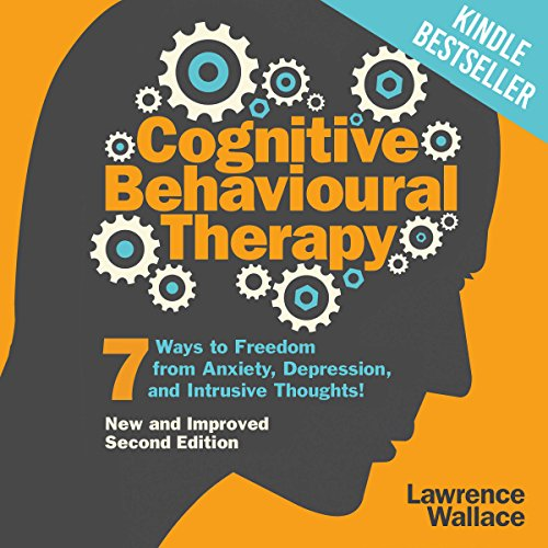 Cognitive Behavioural Therapy Audiobook By Lawrence Wallace