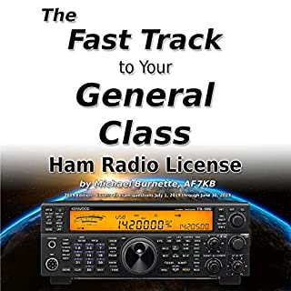 The Fast Track to Your General Class Ham Radio License audiobook cover art