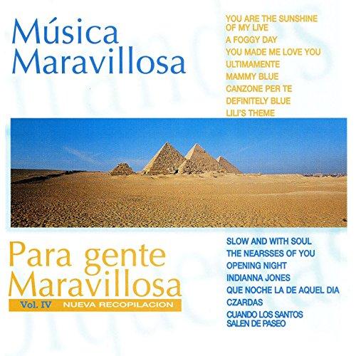 Música Maravillosa para Gente Maravillosa Nueva Recopilación Vol. IV