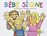 Bébé signe - Premiers signes en LSF