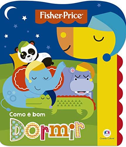 Fisher-Price - Como é bom dormir