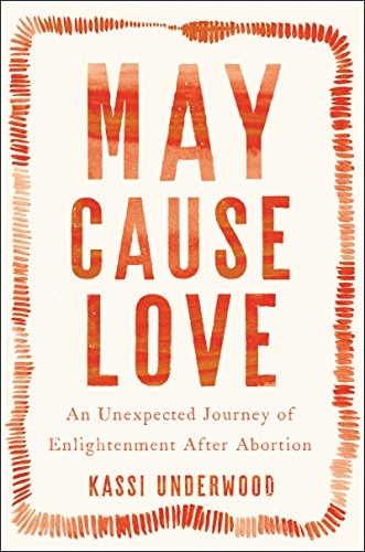 May Cause Love: A Memoir