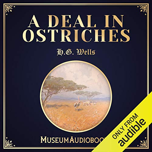 A Deal in Ostriches audiobook cover art