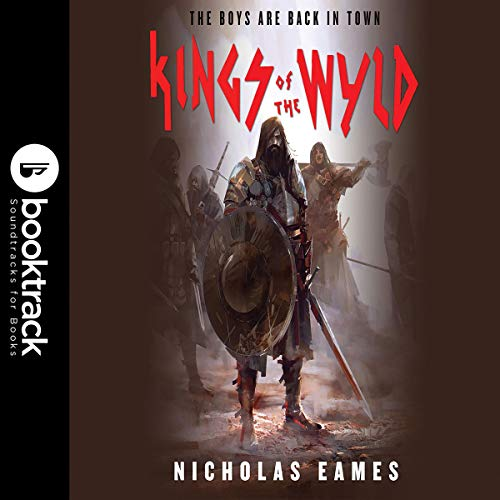 Kings of the Wyld: Booktrack Edition cover art
