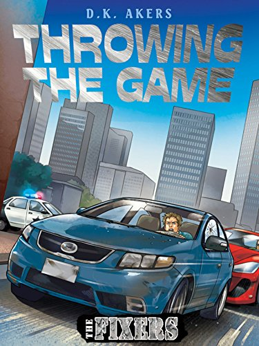 The Fixers: Throwing the Game (The Fixers Reading Series Book 5) (English Edition)