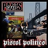 Pistol Politics (Radio Safe Version)