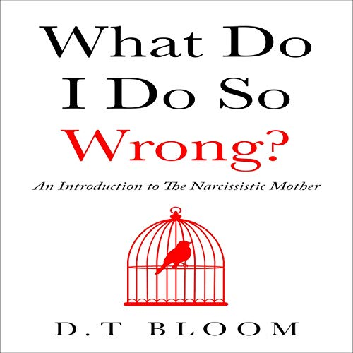 What Do I Do So Wrong? audiobook cover art
