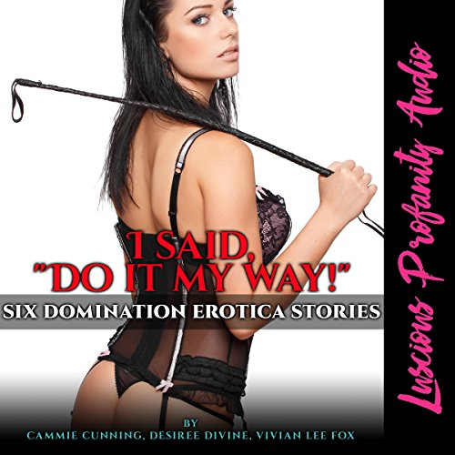 "I Said, ""Do It My Way!"" audiobook cover art"