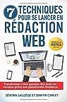 7 techniques pour se lancer en rédaction web par Carlet