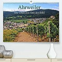 Die schoensten Orte der Eifel - Ahrweiler (Premium, hochwertiger DIN A2 Wandkalender 2022, Kunstdruck in Hochglanz): Ahrweiler ist immer einen Besuch wert (Monatskalender, 14 Seiten )