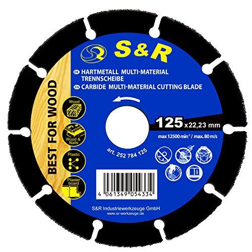 S&R Profi Karbid-Trennscheibe 125 x 22,2 mm Multi-Material für alle Arten von Holz, Holz mit Nägel, Plastik und Gipskarton, für Winkelschleifer