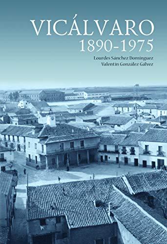 Vicálvaro. 1890-1975