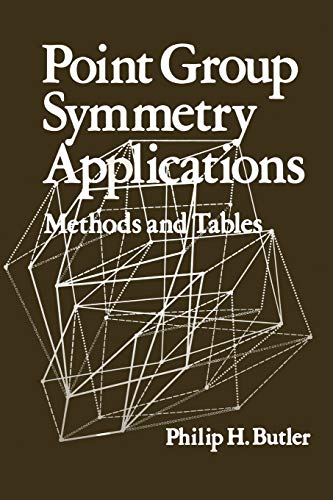 Point Group Symmetry Applications: Methods and Tables