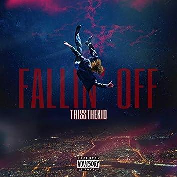 Fallin' Off