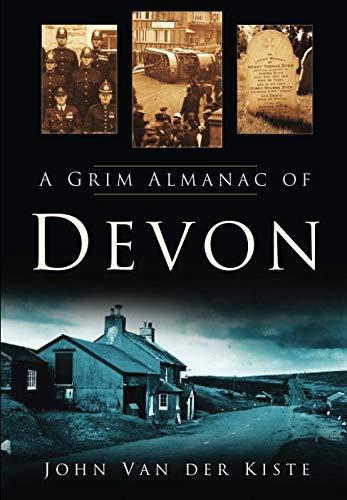 Download A Grim Almanac of Devon 0750950471