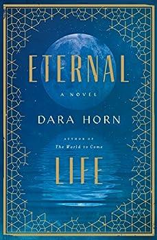 Eternal Life  A Novel