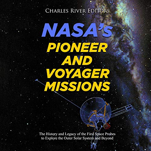 NASA's Pioneer and Voyager Missions  By  cover art