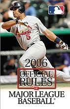 2006 Official Rules of Major League Baseball