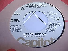 HELEN REDDY 45 RPM Ain't NO Way TO Treat a Lady / SAME