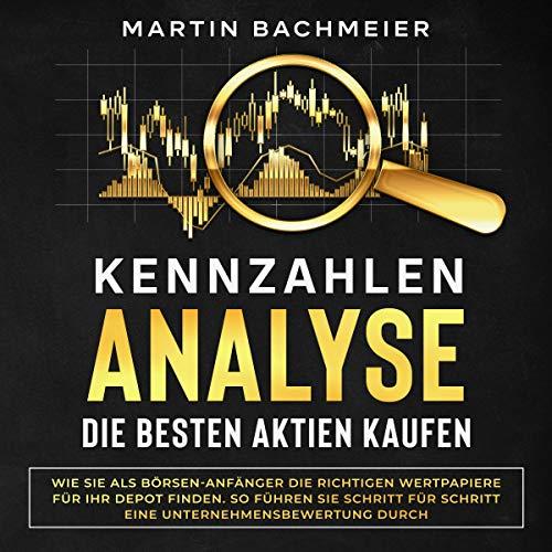 Kennzahlen-Analyse – Die Besten Aktien Kaufen Titelbild
