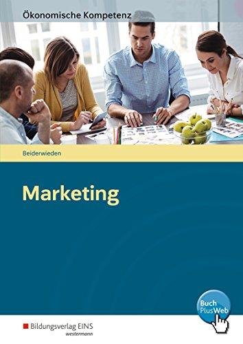 Ökonomische Kompetenz: Marketing: Arbeitsbuch