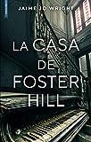 La casa de Foster Hill (MISTERIO)