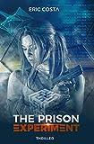 The Prison Experiment (Thriller, Thriller psychologique) (t. 1)