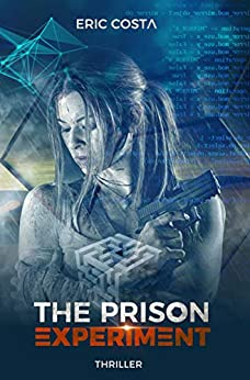 The Prison Experiment par [Eric Costa, Matthieu Biasotto]